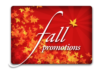 Fall & Winter 2012/2013 Promotion!